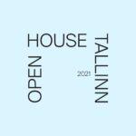 Open House Tallinn 2021